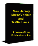 New Jersey Motor Vehicle and Traffic Laws